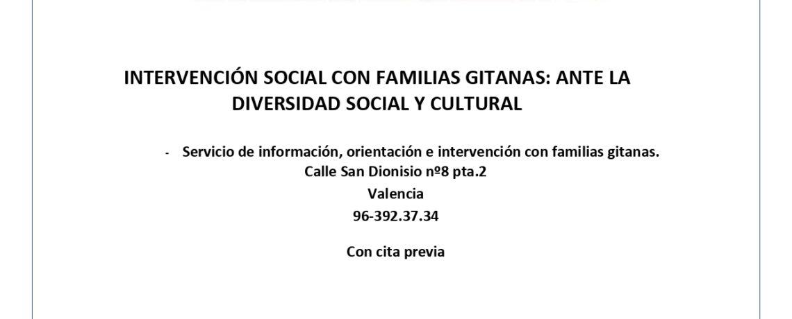 INTERVENCIÓN SOCIAL CON FAMILIAS GITANAS: ANTE LA DIVERSIDAD SOCIAL Y CULTURAL