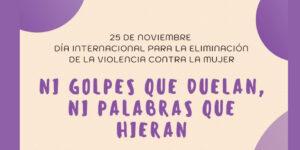 25 de noviembre                    Día Internacional para la Eliminación de la Violencia contra la Mujer